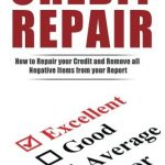 How To Get Hard Inquiries Off Credit Report >> Credit Repair: How to Repair Your Credit and Remove all Negative Items from Your Credit Report